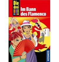 KOSMOS - Die drei !!! - Im Bann des Flamenco (Band 41)