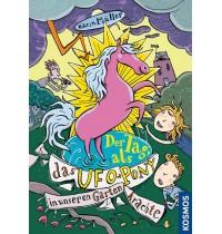 KOSMOS - Der Tag, als das Ufo-Pony in unseren Garten krachte