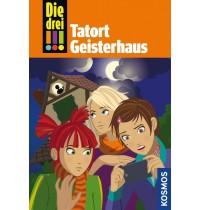 KOSMOS - Die drei !!! - Tatort Geisterhaus (Band 45)