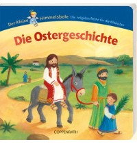 Coppenrath - Der kleine Himmelsbote: Die Ostergeschichte