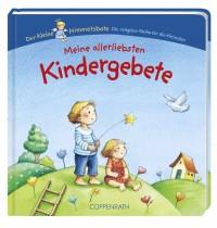 Coppenrath - Der kleine Himmelsbote: Meine allerliebsten Kindergebete