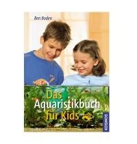 KOSMOS - Das Aquaristikbuch für Kids