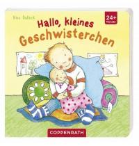 """Coppenrath - Pappbilderbuch """"Hallo, kleines Geschwisterchen"""""""