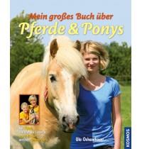 KOSMOS - Mein großes Buch über Pferde und Ponys