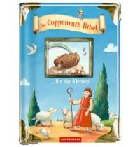 Coppenrath - Die Coppenrath Bibel … für die Kleinen
