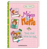 Coppenrath Verlag - Maja & Motte (Bd. 2) Drei sind eine zu viel