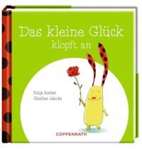 Coppenrath Verlag - Das kleine Glück kommt nicht allein