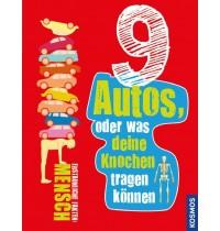 KOSMOS - 9 Autos oder was deine Knochen tragen können