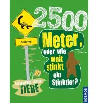 KOSMOS - 2500 Meter oder wie weit stinkt ein Stinktier?