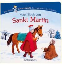Coppenrath - Der kleine Himmelsbote: Mein Buch von Sankt Martin