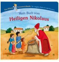 Coppenrath - Der kleine Himmelsbote: Mein Buch vom Heiligen Nikolaus