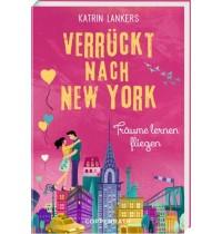 Coppenrath Verlag - Verrückt nach New York (Bd. 4) - Träume lernen fliegen