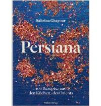 Hölker Verlag - Persiana - 100 Rezepte aus den Küchen des Orients