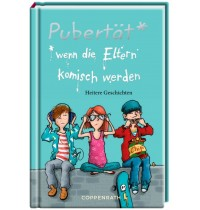 Coppenrath Verlag - Pubertät* *wenn die Eltern komisch werden