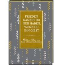 Coppenrath Verlag - Goldene Worte No. 6: Frieden kannst du nur haben, ...