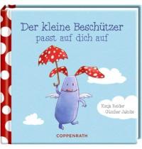 Coppenrath Verlag - Der kleine Beschützer passt auf dich auf (Das kleine Glück)