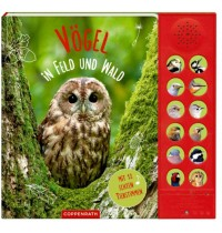 Coppenrath - Vögel in Feld und Wald - Mit 12 echten Tierstimmen