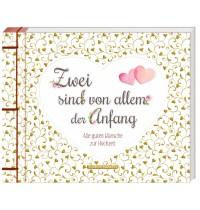 Coppenrath Verlag - Zwei sind von allem der Anfang - ... Wünsche zur Hochzeit
