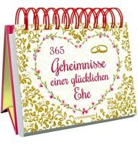 Coppenrath Verlag - Spiralaufstellbuch: 365 Geheimnisse einer glücklichen Ehe