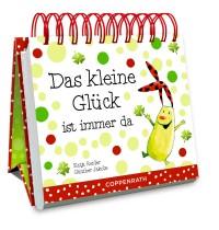 Coppenrath Verlag - Kleines Spiralaufstellbuch: Das kleine Glück ist immer da