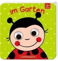 Coppenrath Verlag - Mein Kulleraugen-Fühlbuch: Im Garten