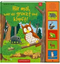 Coppenrath Verlag - Hör mal, wer da grunzt und klopft!, mit 5 Sounds