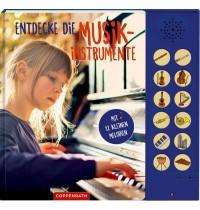 Coppenrath Verlag - Entdecke die Musikinstrumente - Mit 12 kleinen Melodien