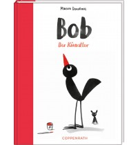 Coppenrath Verlag - Bob - Der Künstler