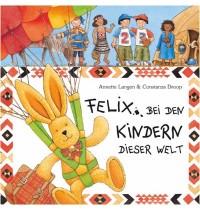 Coppenrath - Felix bei den Kindern dieser Welt