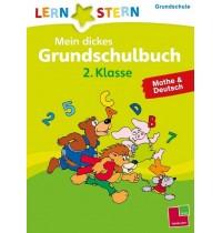 Tessloff - Lernstern - Mein dickes Grundschulbuch.2.Klasse.Deutsch&Mathe