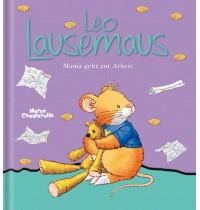 Lingen - Leo Lausemaus - Mama geht zur Arbeit