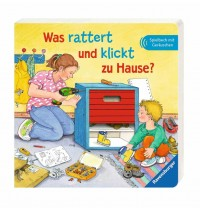 Ravensburger Bilderbuch - Was rattert und klickt zu Hause?