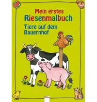 Arena Verlag - Mein erstes Riesenmalbuch - Tiere auf dem Bauernhof