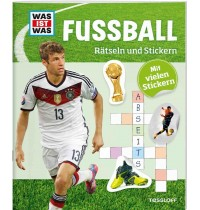 Tessloff - Was ist Was - Rätseln und Stickern - Fußball