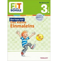 Tessloff - Fit für die Schule - Das kann ich - Das kleine Einmaleins 3. Klasse