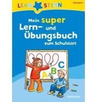 Tessloff - Lernstern - Mein super Lern-und Übungsbuch zum Schulstart
