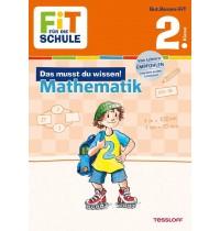 Tessloff - Fit für die Schule - Das musst du wissen! Mathe 2. Klasse