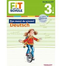 Tessloff - Fit für die Schule - Das musst du wissen! Deutsch 3. Klasse