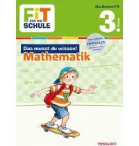 Tessloff - Fit für die Schule - Das musst du wissen! Mathe 3. Klasse