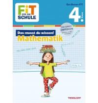 Tessloff - Fit für die Schule - Das musst du wissen! Mathe 4. Klasse