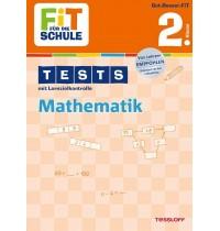 Tessloff - Fit für die Schule - Tests mit LZK Mathematik 2. Klasse