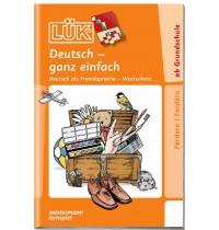 LÜK - Deutsch-ganz einfach 1 (Überarbeitung ersetzt bisherige Nr. 911)