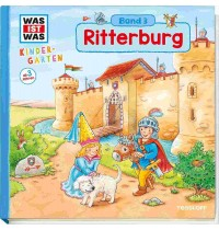 Tessloff - Was ist Was - Kindergarten - Ritterburg, Band 3