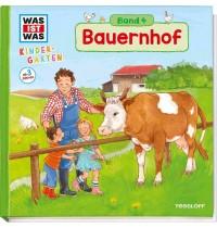 Tessloff - Was ist Was - Kindergarten Band 4 - Bauernhof