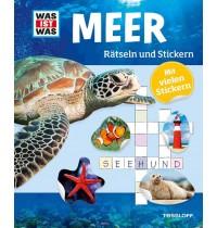 Tessloff - Was ist Was - Rätseln und Stickern - Meer