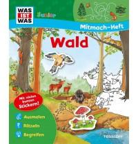 Tessloff - Was ist Was Junior - Mitmach-Heft - Wald