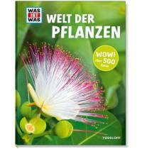 Tessloff - Was ist Was - Welt der Pflanzen