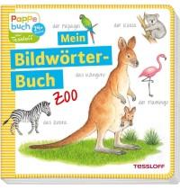 Tessloff - Mein Bildwörter-Buch - Zoo