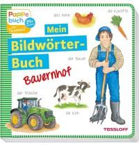 Tessloff - Mein Bildwörter-Buch - Bauernhof
