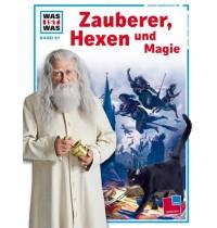 Tessloff - Was ist Was - Zauberer, Hexen und Magie, Band 97